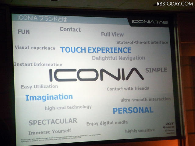 「ICONIA TAB W500」の3つの重要キーワードは「TOUCH EXPERIENCE」「Imagination」「PERSONAL」 「ICONIA TAB W500」の3つの重要キーワードは「TOUCH EXPERIENCE」「Imagination」「PERSONAL」